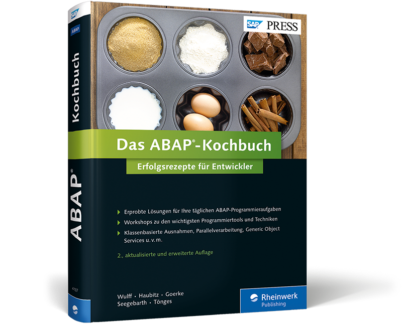 The ABAP Cookbook: Success recipes for developers in the Area of ABAP Objects