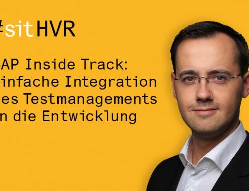 SAP Inside Track: So einfach wird Testmanagement in die Entwicklung integriert