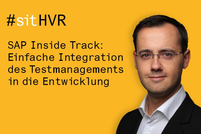 SAP Inside Track 2018 bei Inwerken in Hannover: Einfache Integration des Testmanagements in der Entwicklung mit Alexander Geppart