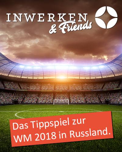 Tippspiel zur WM 2018: Inwerken & Friends