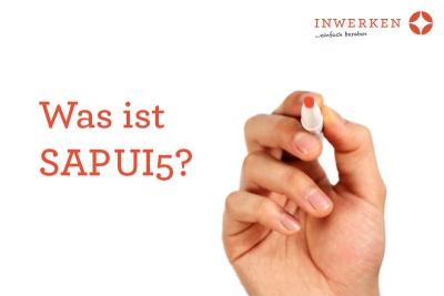 Was ist SAP UI5?