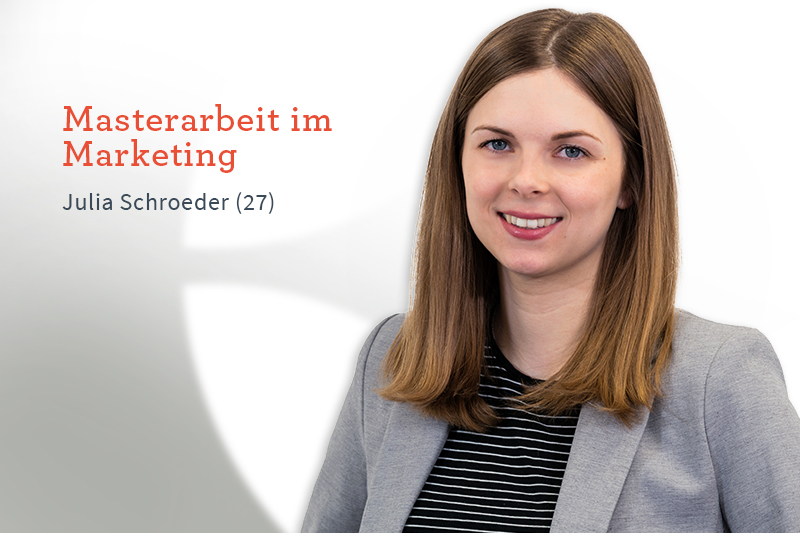 Karriere bei Inwerken: Julia Schroeder: Masterarbeit im Marketing
