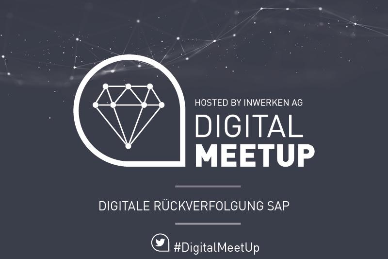 Events bei Inwerken: Digital MeetUp-Digitale Rückverfolgung