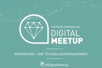 Events bei Inwerken: Digital MeetUp-Innovations-und Technologiemanagement