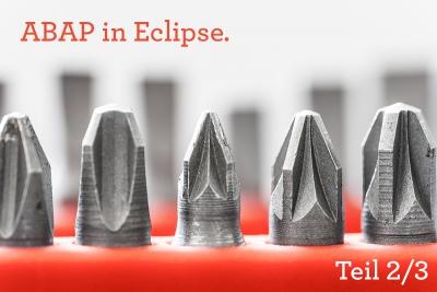 ABAPinEclipse Part 2/3