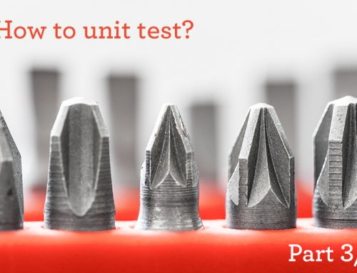 Unit-Tests 3/3: How to unit test
