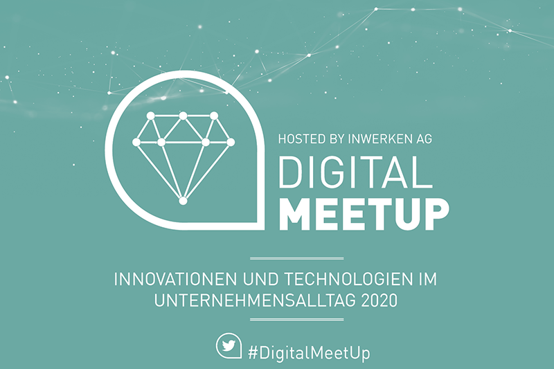 Digital MeetUp Innovationen und Technologien 2020