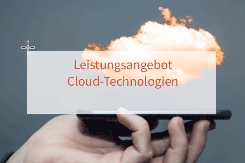 Leistungsangebot für Cloud-Technologien
