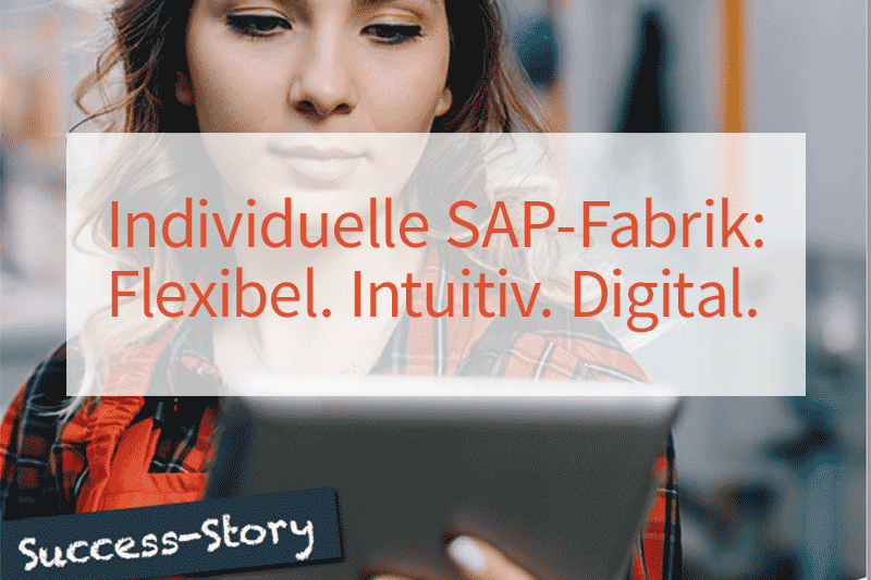 Success-Story: SAP processes can be individual