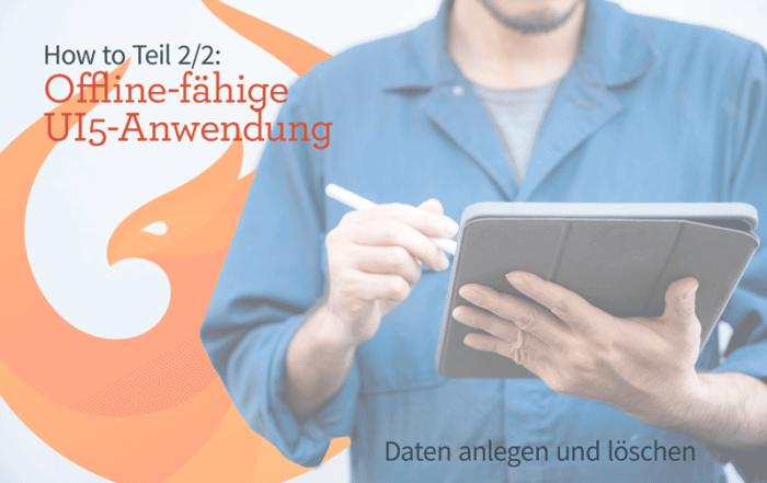UI5 Offline Anwendung Teil2 2020 indexeddb