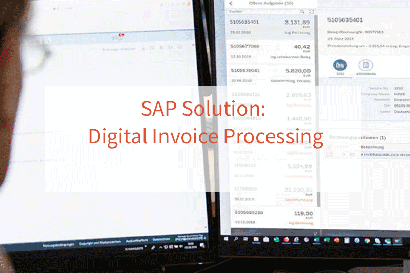 SAP solution: Digital Invoice processing