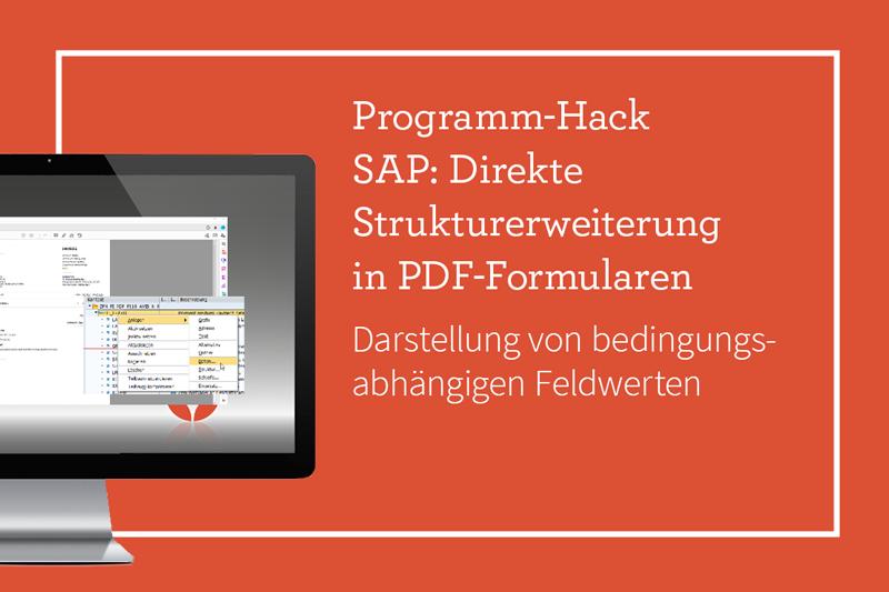 SAP: Direkte Strukurerweiterung in PDF-Formularen Lösung