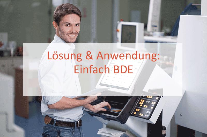 Einfach BDE Anwendungslösung Fertigungssteuerung